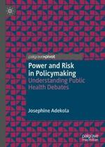 Power and Risk in Policymaking