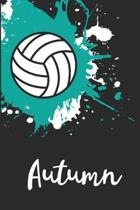 Autumn Volleyball Notebook: Cute Personalized Sports Journal With Name For Girls