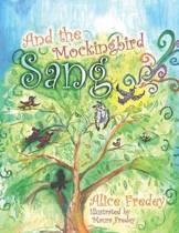 And the Mockingbird Sang