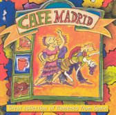 Cafe Madrid -Great  Collection Of Flamenco From Spain
