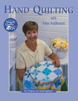 Hand Quilting with Alex Anderson