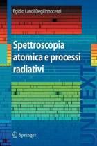 Spettroscopia Atomica E Processi Radiativi