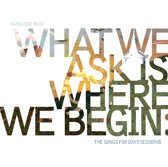 What We Ask For Is..