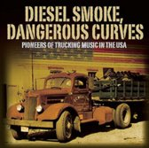 Various - Diesel Smoke, Dangerous..