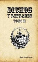 Dichos y Refranes Tomo II