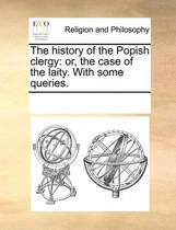 The History of the Popish Clergy