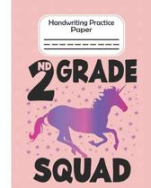 2nd Grade Squad - Handwriting Practice Paper: Pre-k And Kindergarten 1st,2nd,3rd Grade Early Stage Of Handwriting Practice Doted Line Workbook Composi