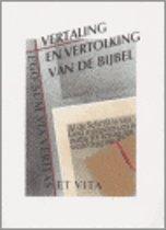 Vertaling En Vertolking Van De Bijbel