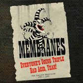 Membranes - Everyone'S Going Triple..