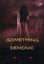 Something Demonic