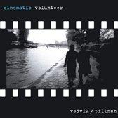 Cinematic Volunteer