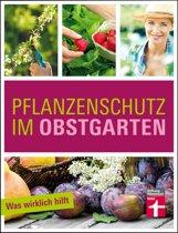 Pflanzenschutz im Obstgarten