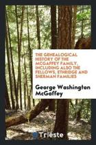 The Genealogical History of the McGaffey Family