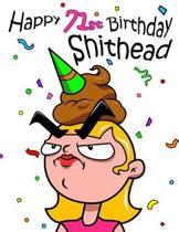 Happy 71st Birthday Shithead