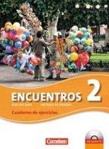 Encuentros 02. Cuaderno de ejercicios mit CD