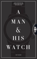 Omslag van 'A Man and His Watch'