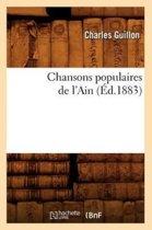 Chansons Populaires de l'Ain (�d.1883)