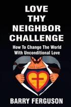 Love Thy Neighbor Challenge