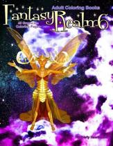 Adult Coloring Books Fantasy Realm 6