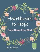 Heartbreak to Hope