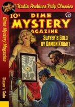 Dime Mystery Magazine - Slayers Solo