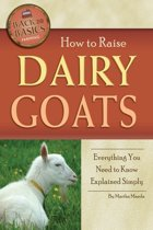 How to Raise Dairy Goats