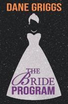 The Bride Program