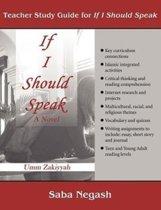 Teacher Study Guide for If I Should Speak