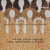 Charles Koechlin: Chœurs et melodies