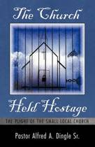 The Church Held Hostage