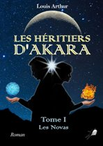 Les Héritiers d'Akara - Tome 1