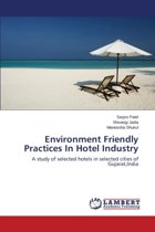 Environment Friendly Practices in Hotel Industry