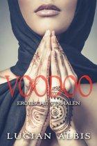 Erotische Verhalen 1 - Voodoo