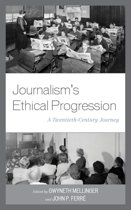 Journalism's Ethical Progression