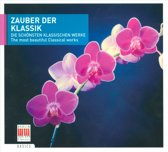 Zauber der Klassik: The most beautiful Classical works