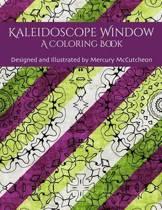 Kaleidoscope Window