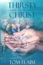 Thirsty For Christ