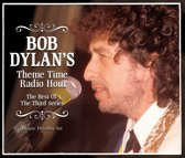 Bob Dylan'S Theme Time  Radio Hour. Best Of
