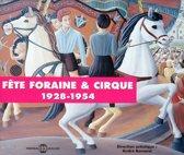 Fete Foraine & Cirque 1924-1954
