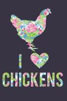 I Love Chickens Floral Notebook Journal