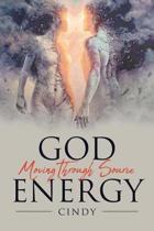God Moving Through Source Energy