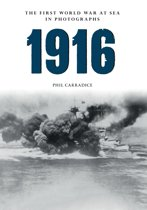 1916 The First World War at Sea in Photographs