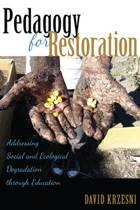 Pedagogy for Restoration