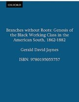 Branches without Roots