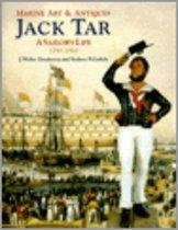 Jack Tar: A Sailor's Life : 1750-1910 (Marine Art & Antiques)