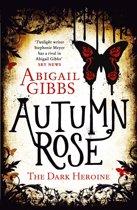 Autumn Rose (The Dark Heroine, Book 2)