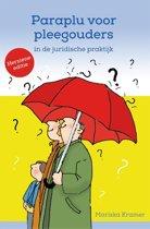 Paraplu voor pleegouders in de juridische praktijk