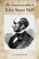 The Autobiography of John Stuart Mill