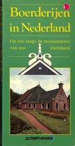 Boerderijen in Nederland. Op reis langs de monumenten van ons platteland