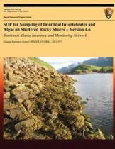 Sop for Sampling of Intertidal Invertebrates and Algae on Sheltered Rocky Shores ? Version 4.6